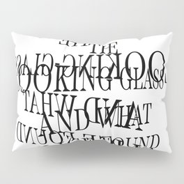 Through the Looking-Glass, and What Alice Found There. Lewis Carroll  Pillow Sham