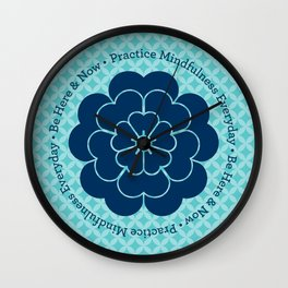 Practice Mindfulness Everyday I Wall Clock