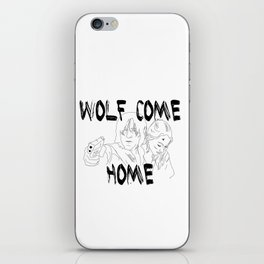 Wolves Come Home iPhone Skin