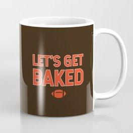 Let's Get Baked Coffee Mug