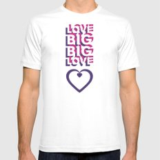 LOVE BIG. BIG LOVE. MEDIUM White Mens Fitted Tee