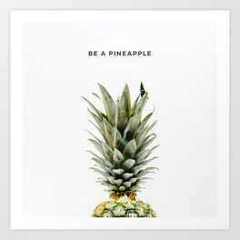 PINEAPPLE - Be It Art Print