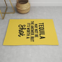 Tequila Worth A Shot Funny Quote Rug