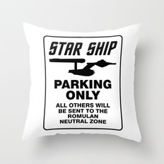 Star ship parking only Throw Pillow
