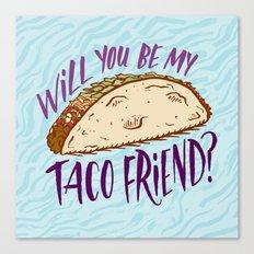 Taco Friend Canvas Print