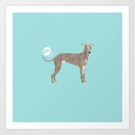 italian greyhound farting dog cute funny dog gifts pure breed dogs Art Print