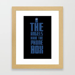 The Angels Have The Phone Box - Doctor Who Framed Art Print