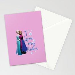 I love my sister ~ Frozen ~ Anna & Elsa Stationery Cards