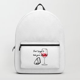 Don't Forget To Take Your Flu Shot Glass & Cheese Backpack