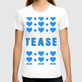 Tease - blue T-shirt