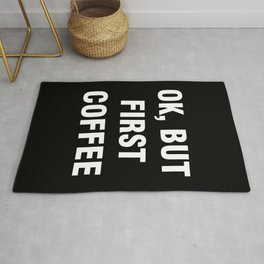 Ok but first coffee Rug