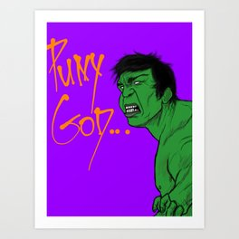 Puny God Art Print