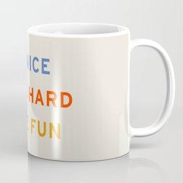 Be Nice, Work Hard, Have Fun | Retro Vintage Bauhaus Typography Coffee Mug