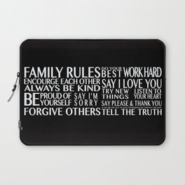 Family Rules Laptop Sleeve