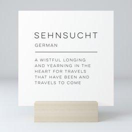 Sehnsucht Definition Mini Art Print