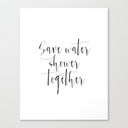 Funny Print,Bathroom Decor,Love Quote,Save Water Shower Together,Bathroom  Poster