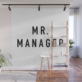Mr. Manager Wall Mural