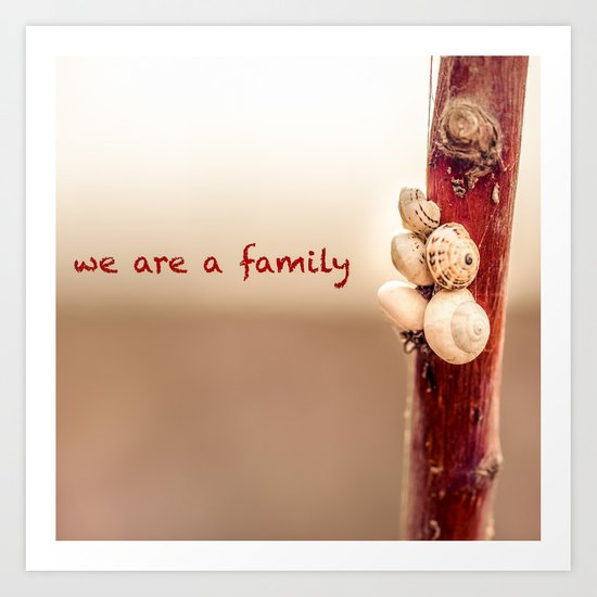 We Are a Family Art Print