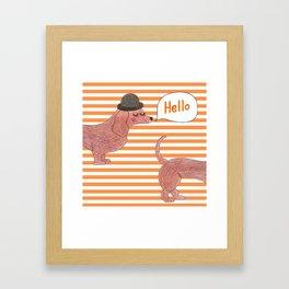 Hello Sausage Dog Framed Art Print