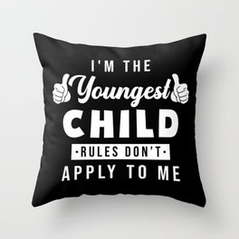Youngest Child Throw Pillow