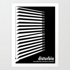 Disturbia Art Print