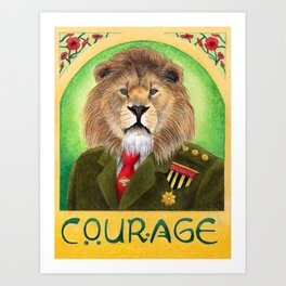 Courage Art Print
