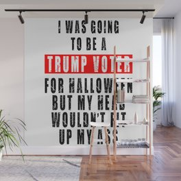 TRUMP VOTER FOR HALLOWEEN Wall Mural