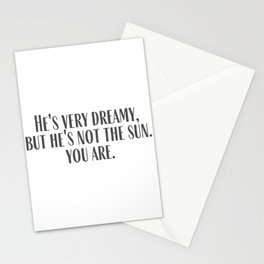 He's Not The Sun Stationery Cards