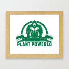 Plant Powered Vegan Gorilla - Funny Workout Quote Gift Framed Art Print