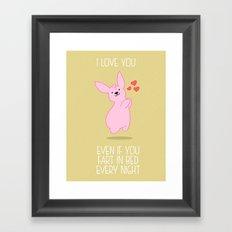 Love you, farter Framed Art Print