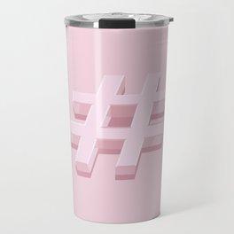 Pink Hashtag Travel Mug