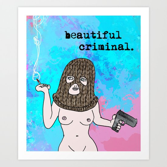 Beautiful Criminal Art Print