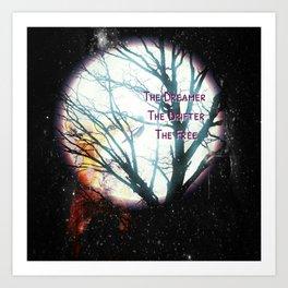 The Dreamer, The Drifter, The Free Art Print