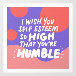 so high Art Print