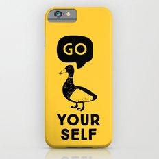 Go Duck Yourself iPhone 6s Slim Case