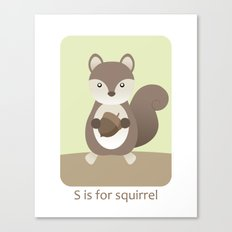 S is for Squirrel - Woodland Animals Canvas Print