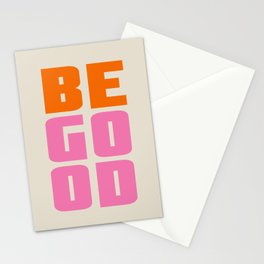 Be Good pink orange quote Stationery Cards