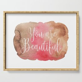 You are Beautiful - brown and pink Serving Tray