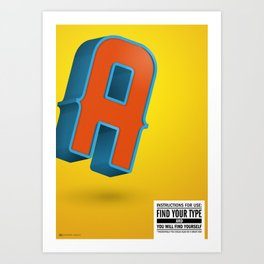Find your TYPE Art Print