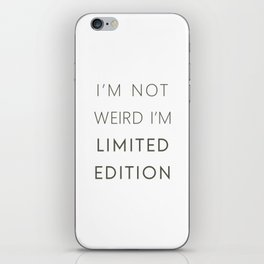 I'm Limited Edition iPhone Skin