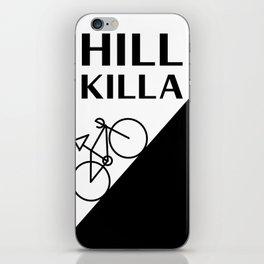 Hill Killa iPhone Skin