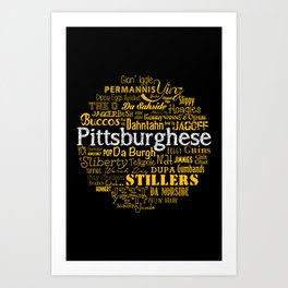 Pittsburghese Art Print
