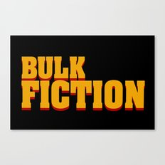 Bulk Fiction Canvas Print