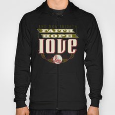 The Greatest of These Is Love (Color Variant)  Hoody