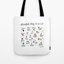 Stressful Day To-Do List Tote Bag