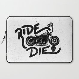 Ride or Die Laptop Sleeve