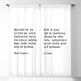 My Wish For You, Maya Angelou Motivational Quote Blackout Curtain