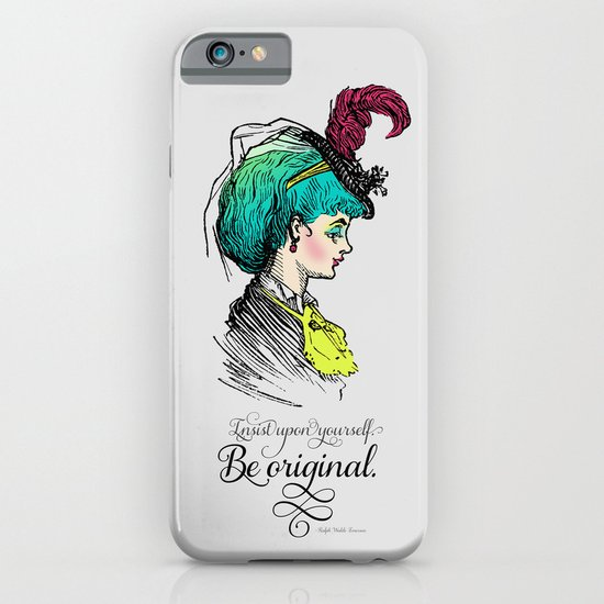 Be original. iPhone & iPod Case