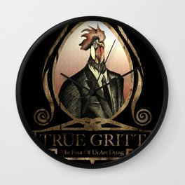 True Gritt Wall Clock