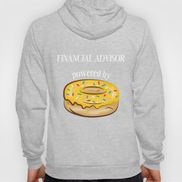 Financial Advisor T-Shirt Financial Advisor Powered By Donuts Gift Apparel Hoody